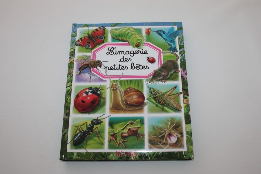 Livre L Imagerie Des Petites Betes Fleurus